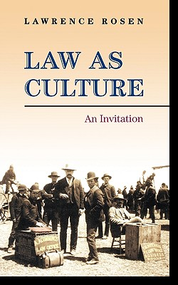 Law as Culture By Rosen, Lawrence
